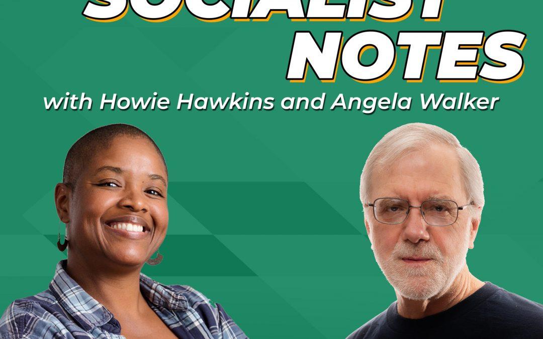 Green Socialist Notes, Episode 060