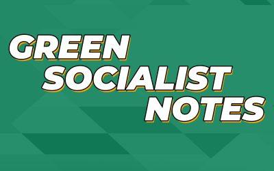 Green Socialist Notes, Episode 069